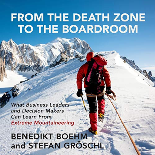 From the Death Zone to the Boardroom cover art