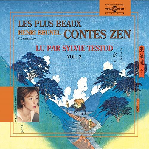 Henri brunel : les plus beaux contes zen, vol. 2