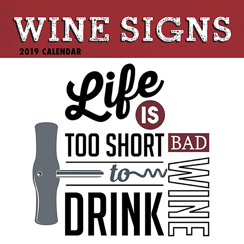 2019 Wall Calendar - Wine Signs Calendar, 12 x 12 Inch Monthly View, 16-Month, Funny Quotes Theme, Includes 180 Reminder Stickers