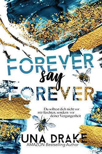 FOREVER say FOREVER: Du solltest dich nicht vor mir fürchten … (Never say Never 3) (German Edition)