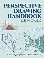 Perspective Drawing Handbook (Dover Art Instruction)