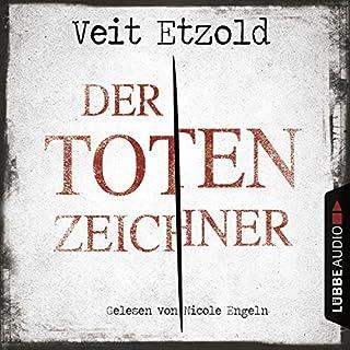 Der Totenzeichner     Clara Vidalis 4              Autor:                                                                                                                                 Veit Etzold                               Sprecher:                                                                                                                                 Nicole Engeln                      Spieldauer: 7 Std.     120 Bewertungen     Gesamt 4,0