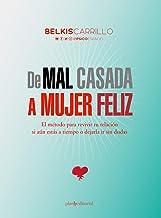 De mal casada a mujer feliz (Psicoguias nº 5) (Spanish Edition)