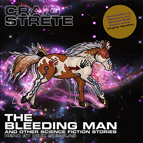 The Bleeding Man and Other Science Fiction Stories audiobook cover art