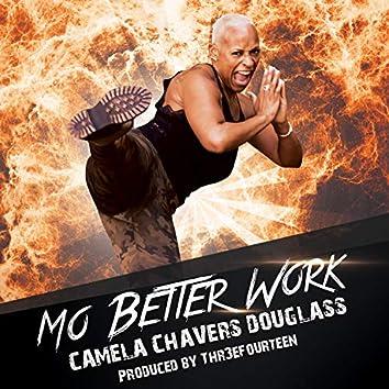 Mo Better Work