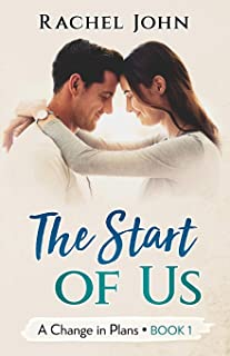 The Start of Us (A Change in Plans) (Volume 1)