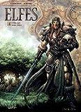 Elfes T04 - L'élu des Semi-elfes