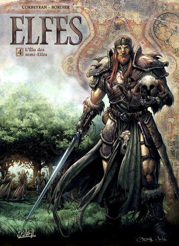 Elfes T04 : L'Élu des semi-elfes
