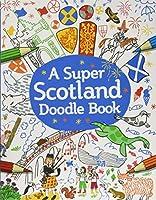A Super Scotland Doodle Book