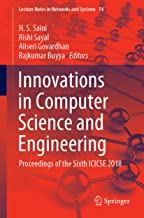 Innovations in Computer Science and Engineering: Proceedings of the Sixth ICICSE 2018 (Lecture Notes in Networks and Systems Book 74)