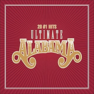 Ultimate 20 #1 Hits (Rmst) by Alabama (2004-10-12)