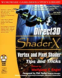 Direct3D ShaderX : vertex and pixel shader tips and tricks