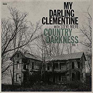 Country Darkness, Vol. 1 (feat. Steve Nieve)