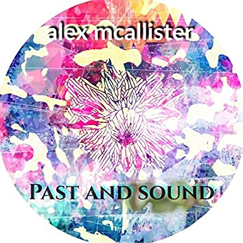 Past and Sound