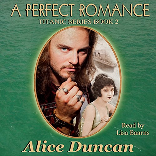 A Perfect Romance (Titanic Series) audiobook cover art