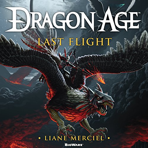 Dragon Age: Last Flight audiobook cover art