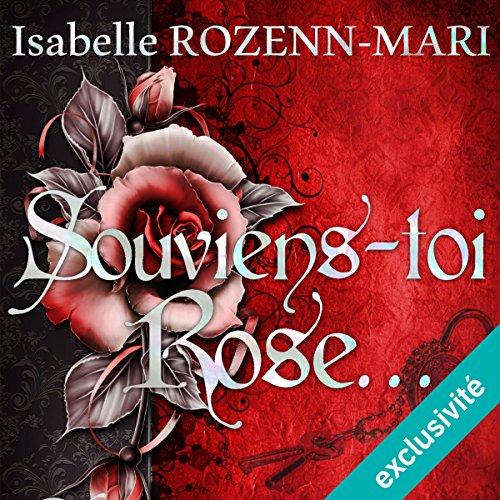 Souviens toi, Rose... audiobook cover art