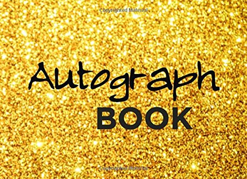 Autograph Book: Gold Cover Celebrity Memorabilia Album Gift, Blank Unlined Scrapbook Favorite Baseball, Basketball, Football, Sports Stars, Cartoon, 8.25' x 6' 110 Pages