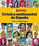 El Jueves. Crónica sentimental de España (OTROS NO FICCIÓN)