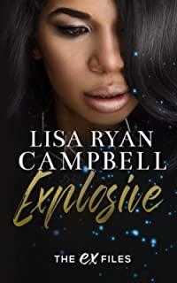 Explosive: A BWWM Second Chance Romance (The Ex Files)