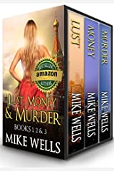 Lust, Money & Murder - Books 1, 2 & 3: A Female Secret Service Agent Takes on an International Criminal (Lust, Money & Murder Series) Kindle Edition