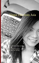 Virgin Lies from Asia: She talked about love, future, marriage share the life. He could not resist any more, Love You, Hat...