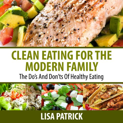 Clean Eating for the Modern Family audiobook cover art
