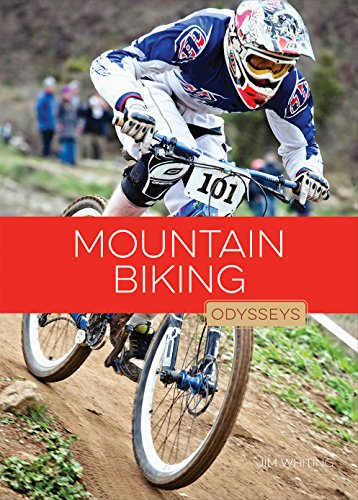 Compare Textbook Prices for Mountain Biking Odysseys in Extreme Sports Illustrated Edition ISBN 9781628322897 by Whiting, Jim