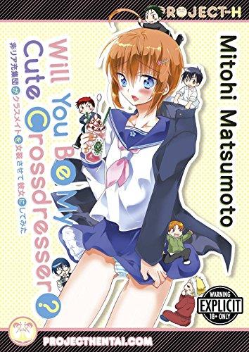 Will You Be My Cute Crossdresser? (Hentai Manga)