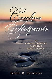 Carolina Footprints: The African-American Sasportas Family History