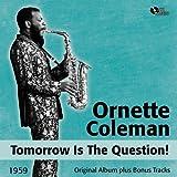 Tomorrow Is the Question! (Original Album Plus Bonus Tracks, 1959)