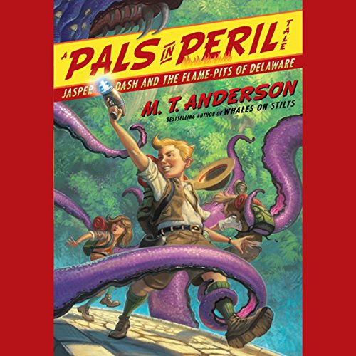 Jasper Dash and the Flame-Pits of Delaware audiobook cover art