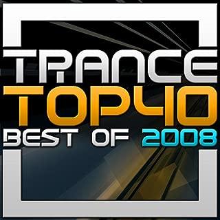 Best top trance songs 2008 Reviews