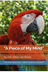 A Piece of My Mind Kindle Edition