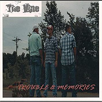 Trouble and Memories