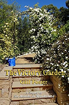 The Victory Garden by [Gail Foster]