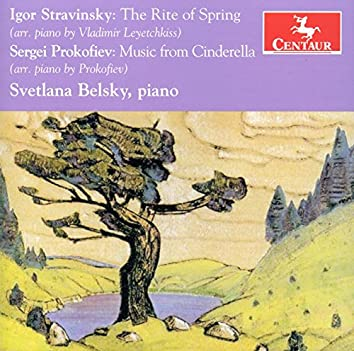Stravinsky: The Rite of Spring - Prokofiev: Music from Cinderella