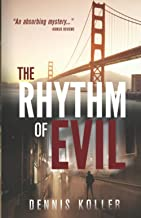 The Rhythm of Evil (A twisty, action-packed crime thriller. Homicide Inspector Reg Decker mystery-crime series.)