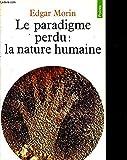 La paradigme perdu - La nature humaine