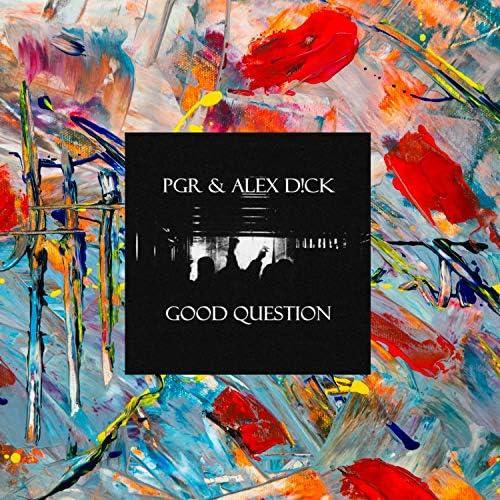PGR & Alex D!ck