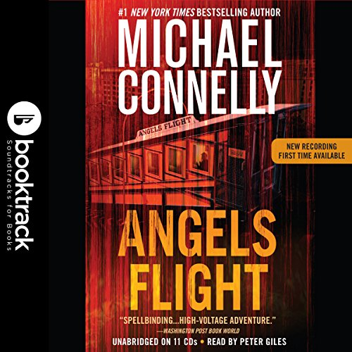 Angels Flight: A Harry Bosch Novel, Book 6 audiobook cover art