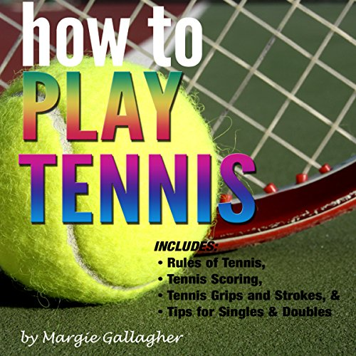 How to Play Tennis cover art