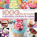 Best Cake Decorating Books - 1,000 Ideas for Decorating Cupcakes, Cookies & Cakes Review