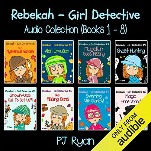 Rebekah - Girl Detective Books 1-8: Fun Short Story Mysteries audiobook cover art
