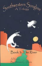 """Southwestern Songline Book 3: 'The River"""" (Volume 3)"""