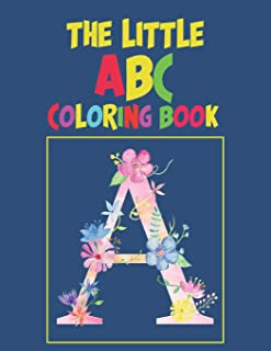 The Little ABC Coloring Book: Dover Little Activity Books-My First Toddler Coloring Book, Easy, and Relaxing Coloring Pages
