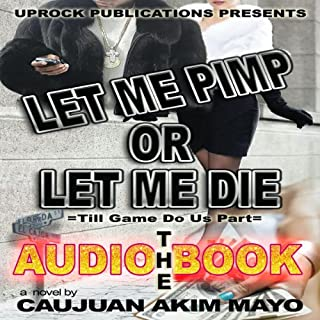 Let Me Pimp or Let Me Die audiobook cover art