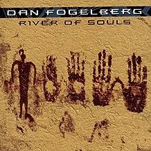 river of souls dan fogelberg