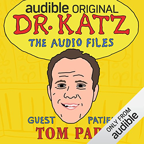Ep. 11: Tom Papa (Dr. Katz: The Audio Files) audiobook cover art