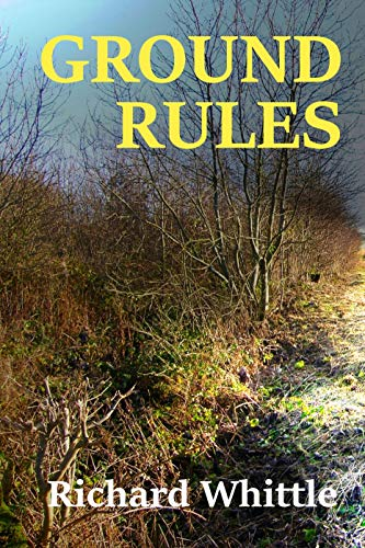 Ground Rules by [Richard Whittle]
